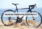 ranking rowerów szosowych