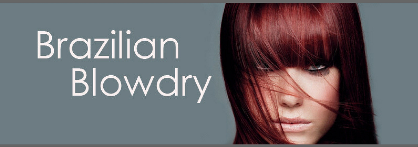 Brazilian Blow Dry/ Offer