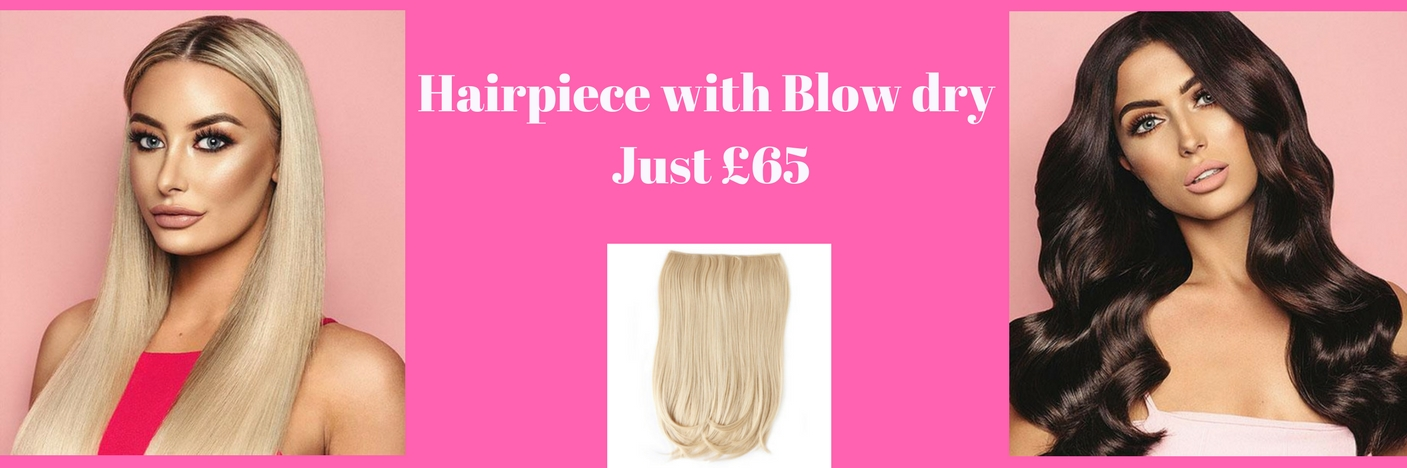 Hairpiece and Blow Dry