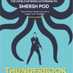 'Thunderbook: The World of Bond According to Smersh Pod' by John Rain