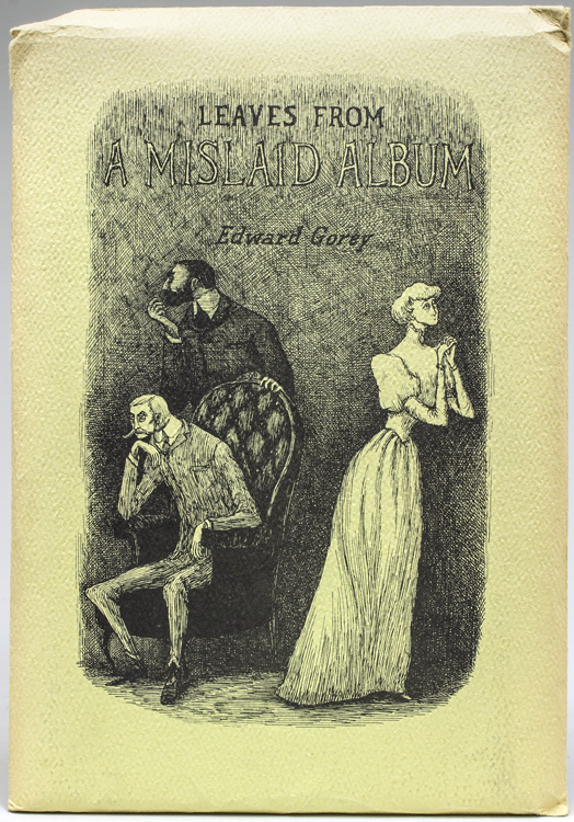 Leaves From A Mislaid Album Edward Gorey First Edition