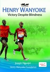 Henry Wanyoike biography Victory Despite Blindness