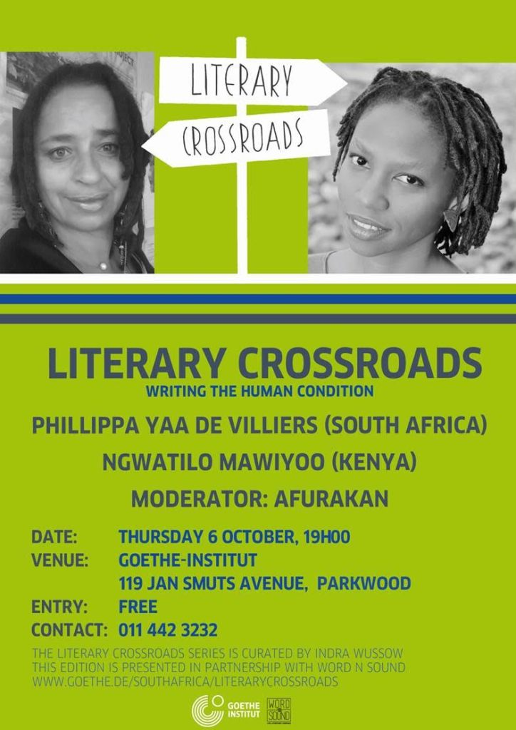 Literary Crossroads with Ngwatilo Mawiyoo and Phillippa Yaa De Villiers