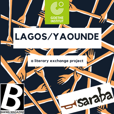Goethe-Institut in collaboration with Saraba Magazine and Bakwa Magazine