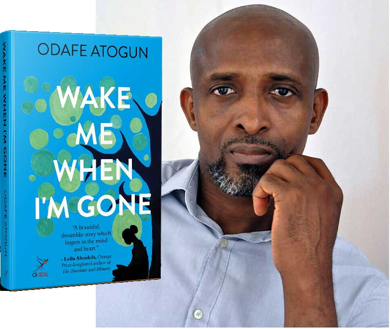 """Odafe Atogun's second novel is """"Wake Me When I'm Gone."""""""