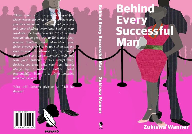 Behind Every Successful Man by Zukiswa Wanner