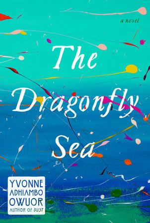 Yvonne Adhiambo Owuor's The Dragonfly Sea