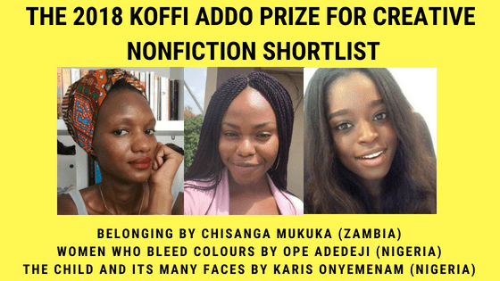Koffi Addo Prize for Creative Nonfiction 2018 Shortlist announced.