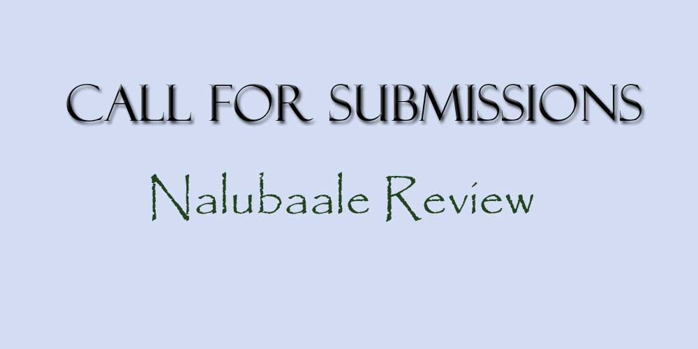 Call for submissions: The Nalubaale Review.