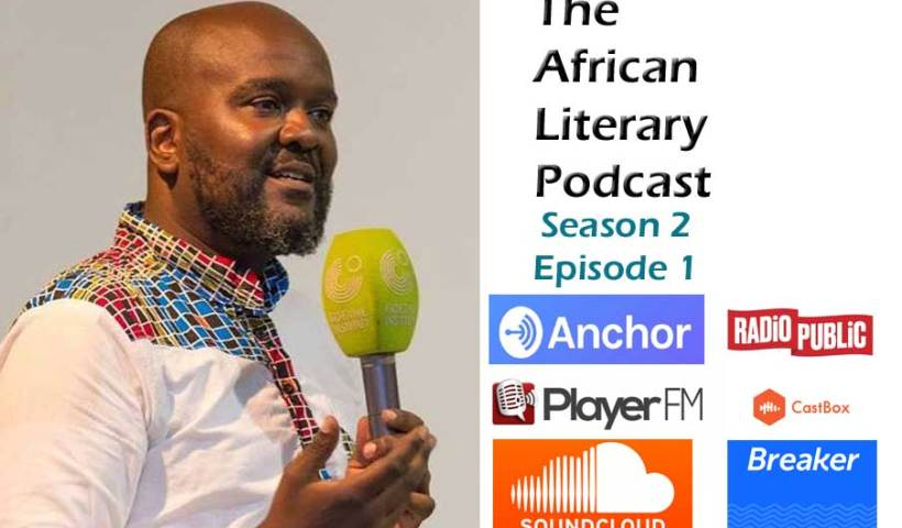 The African Literary Podcast returns with Season 2 Episode 1.