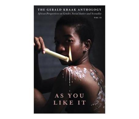 As You Like It The Gerald Kraak Anthology Volume II