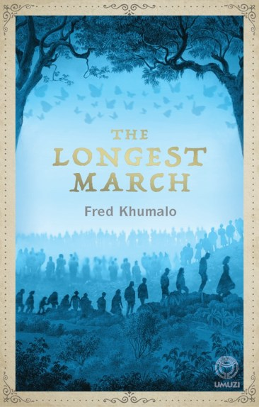 Fred Khumalo The Longest March