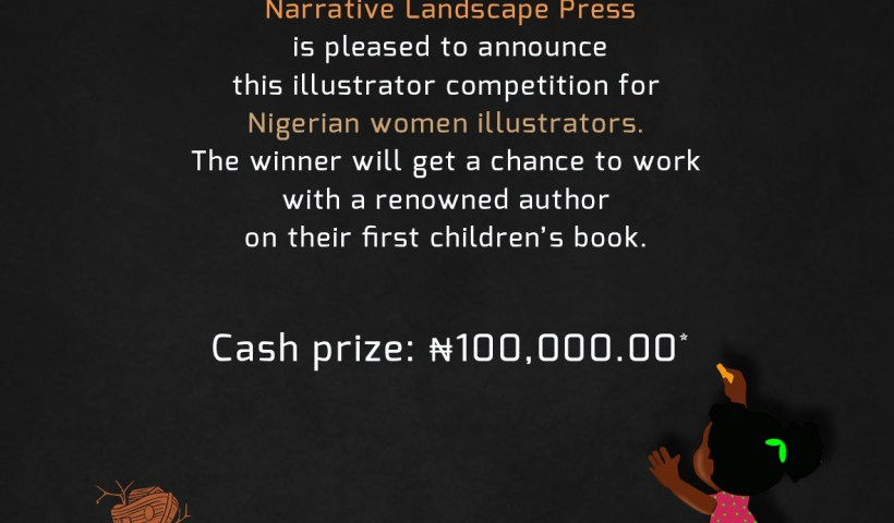 Narrative Landscape Press announces new illustrator competition (Nigerian women only).