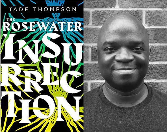 """Tade Thompson's """"The Rosewater Insurrection"""""""