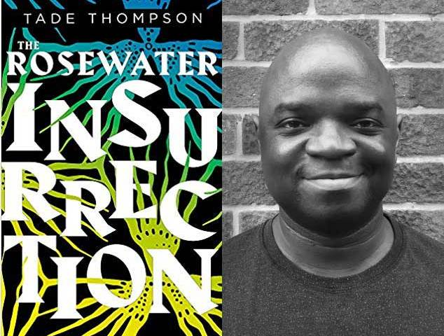 "Tade Thompson's ""The Rosewater Insurrection"""