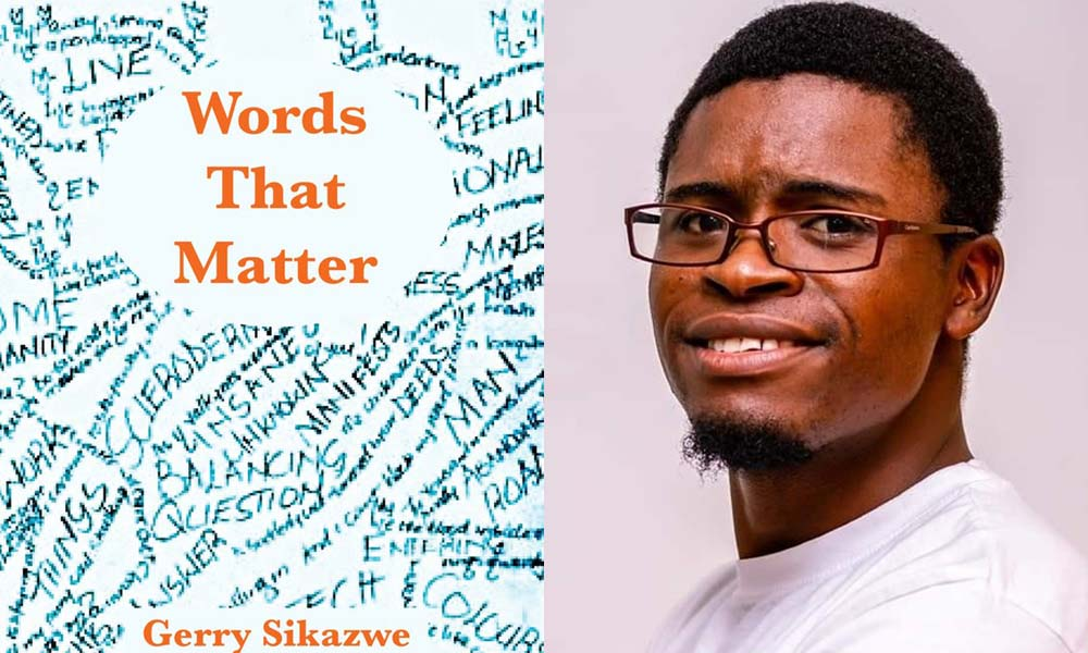 Gerry Sikazwe, Words That Matter