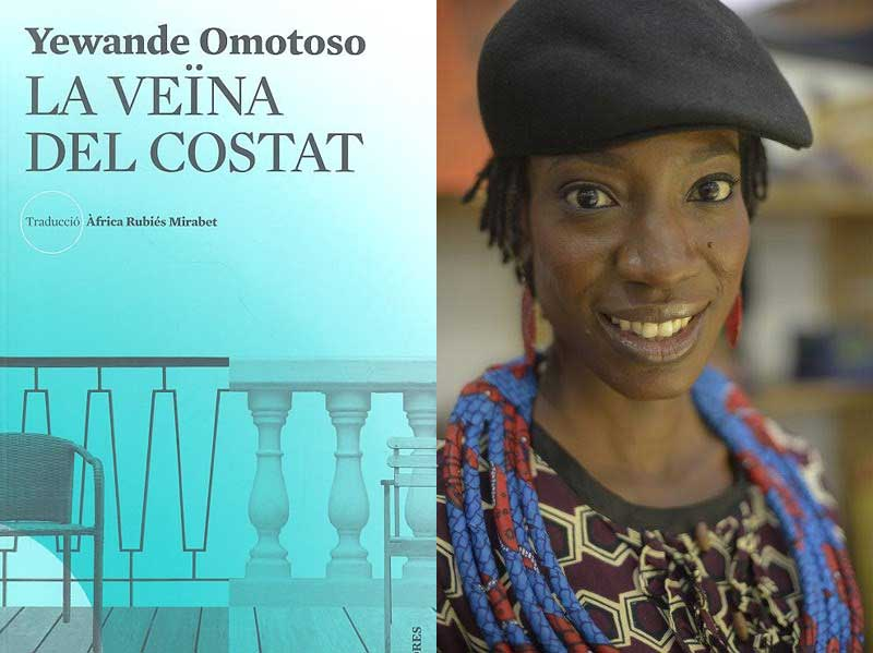 """Yewande Omotoso's """"The Woman Next Door"""" now available in Catalan."""