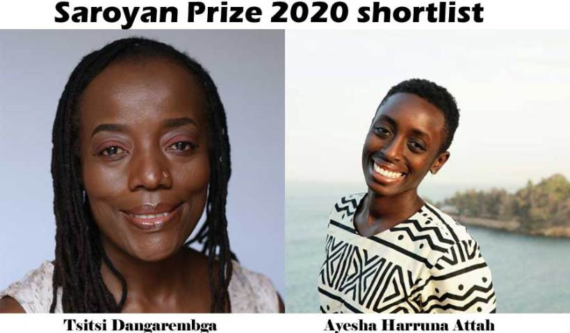 Tsitsi Dangarembga, Ayesha Harruna Attah on Saroyan Prize 2020 shortlist.