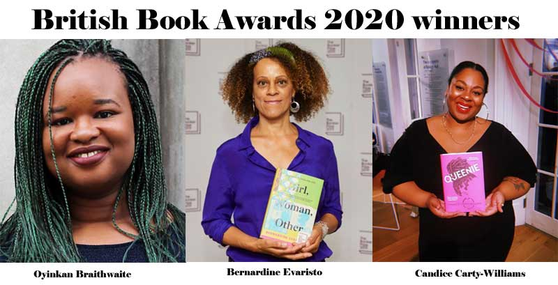 Bernardine Evaristo, Candice Carty-Williams, and Oyinkan Braithwaite are British Book Awards 2020 winners