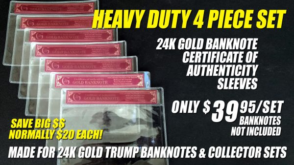4PC HEAVY DUTY CERTIFICATE OF AUTHENTICITY TRUMP BANKNOTE PROTECTIVE SLEEVE SET