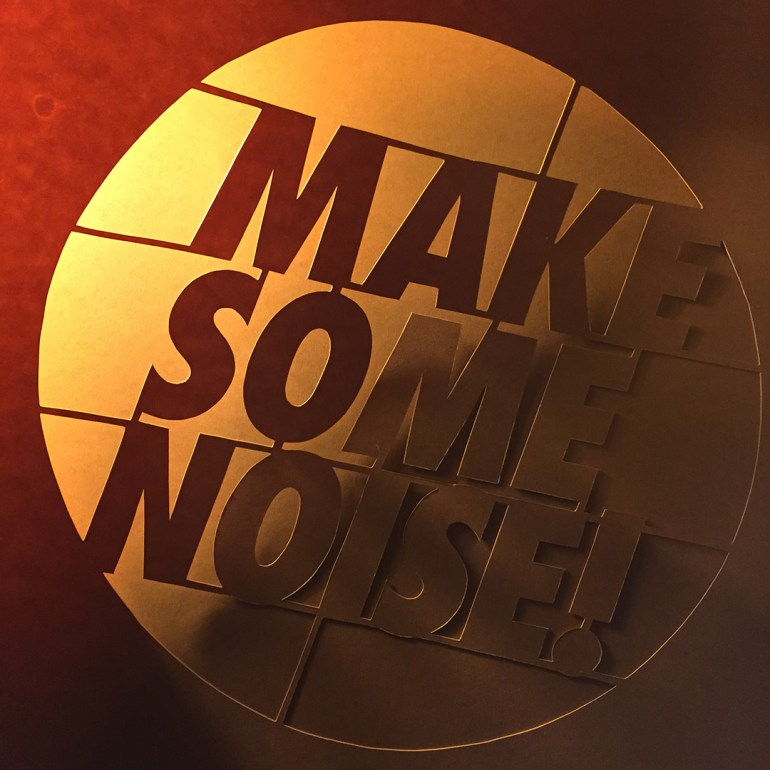 Make Some Noise Stencil