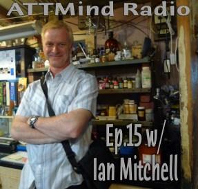 Ian Mitchell in Shulgin's Lab promo attmind radio