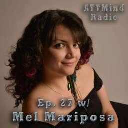 Mel Mariposa Promo ATTMind