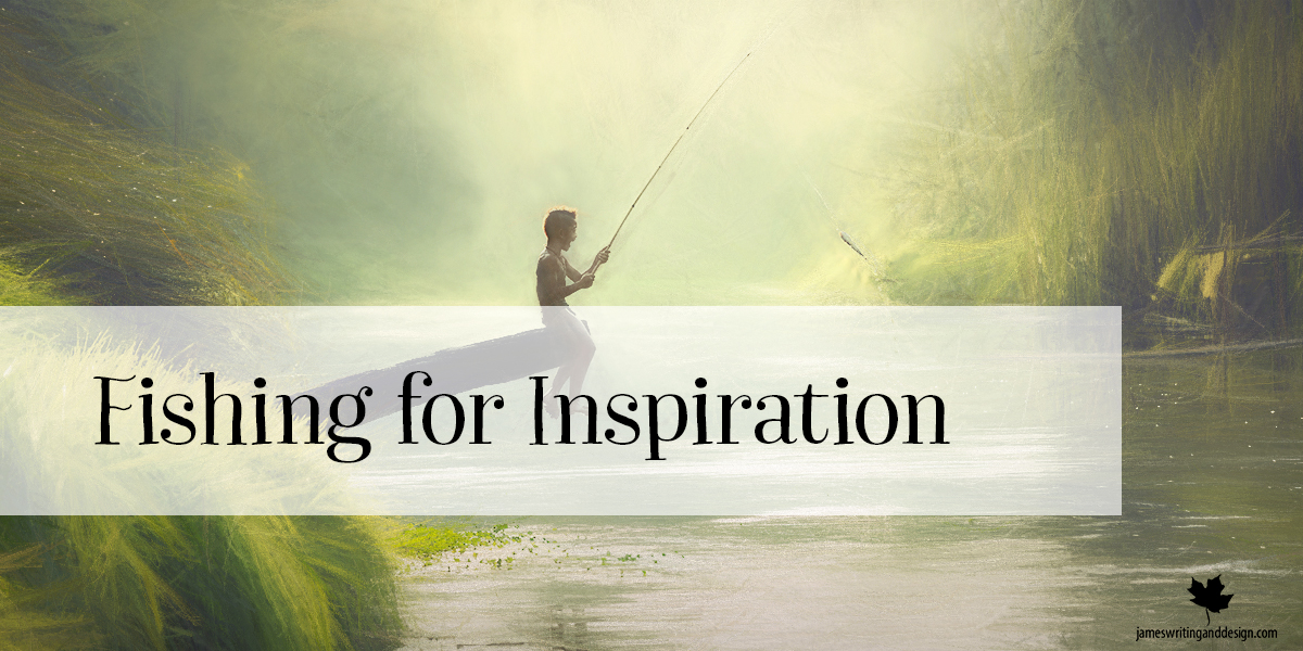 Fishing For Inspiration…Designing And Writing Children's Books