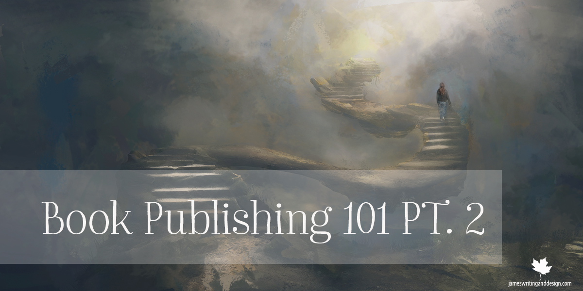 Book Publishing 101 PT 2