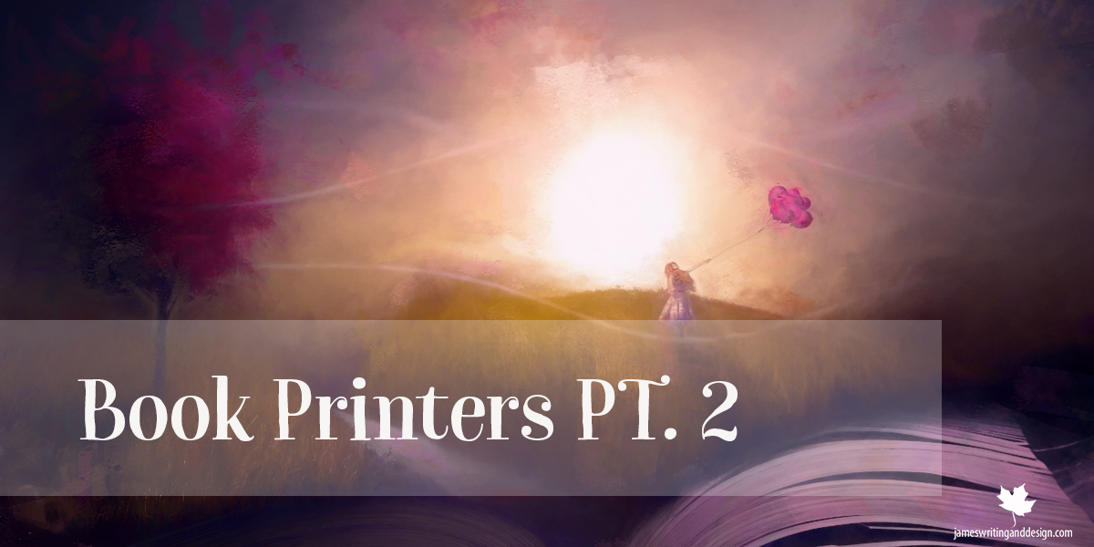 The World of Online Book Printers PT. 2