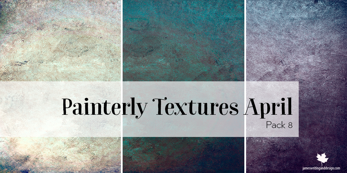 Painterly Textures Pack 8 for April