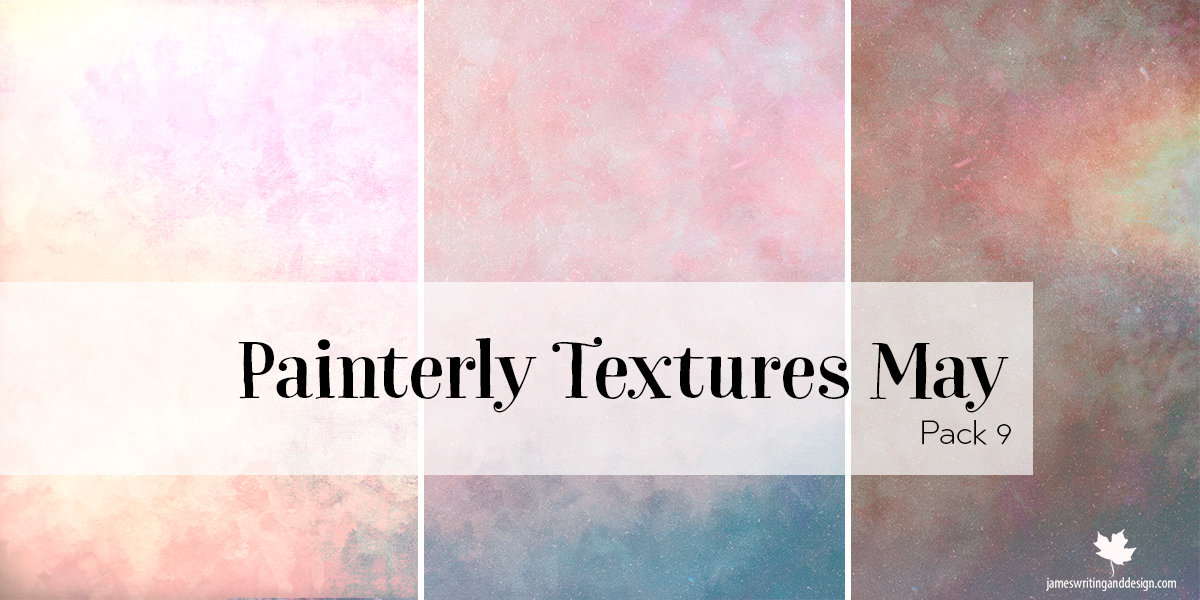 Painterly Textures Pack 9 for May