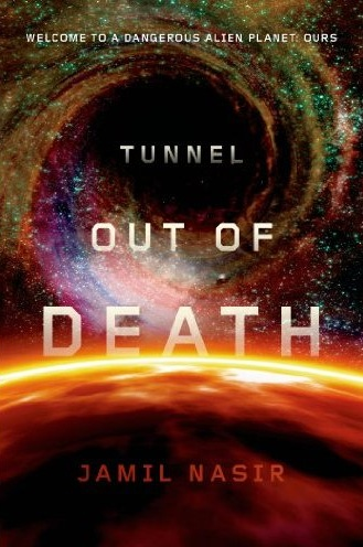 Tunnel out of Death by Jamil Nasir