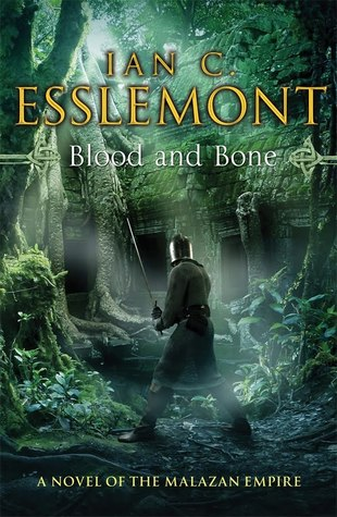 Blood and Bones by Ian C. Esslemont
