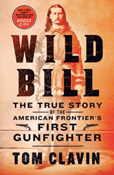 Wild Bill by Tom Clavin