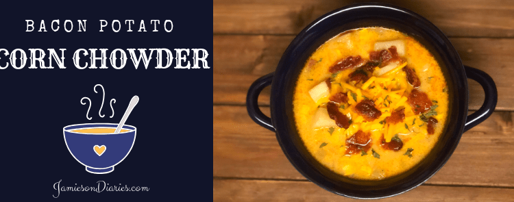 bacon potato corn chowder