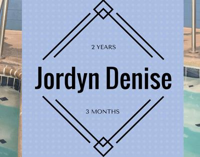 Jordyn Denise: 2 Years 3 Months