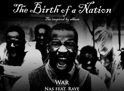 """""""War""""- Nas feat. Raye"""