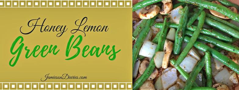 Honey Lemon Green Beans