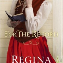 For the Record by Regina Jennings
