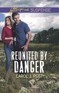 Reunited by Danger by Carol J Post