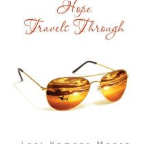 Hope Travels Through by Loni Moore