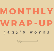 Jami's Words January Wrap-Up