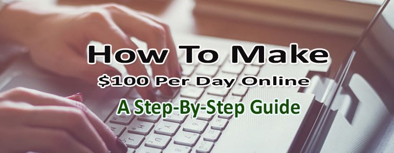 How To Make 100 Per Day Online From Affiliate Marketing A Step By Step Blueprint