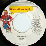 Answer Riddim [1990/1993/2001] (Various producers)