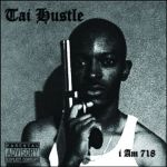 Tai Hustle - I am 718