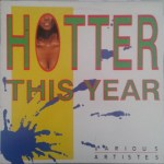Hotter This Year Riddim [1992] (Tan-Yah)