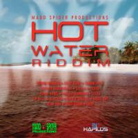 Hot Water Riddim (Madd Spider)