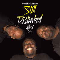 @Ward 21 - Still Disturbed (Album Review) @Ward21Music‎ #Dancehall