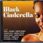 Black Cinderella Riddim [1998] (Spragga Roots)